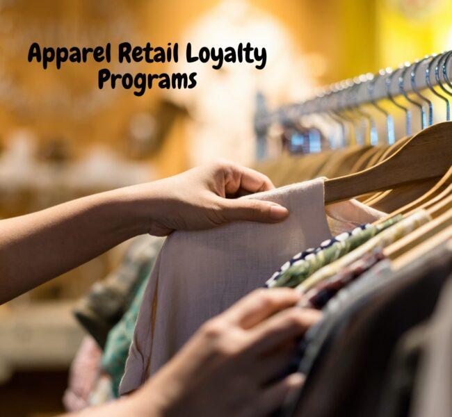 apparel retail loyalty