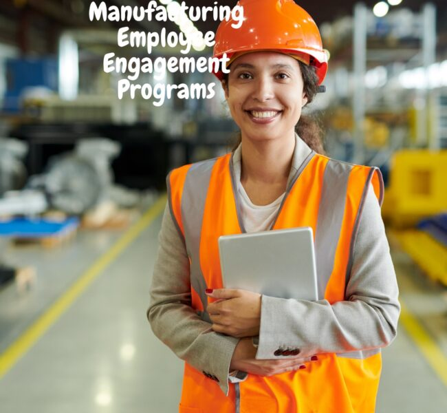Manufacturing Employee Engagement