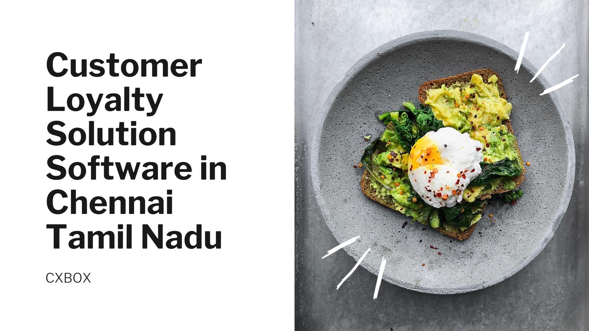 Customer Loyalty Solution Software in Chennai Tamil Nadu