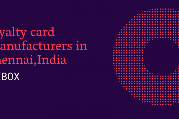 loyalty card manufacturers in chennai