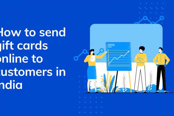 How to send gift cards online to customers in India