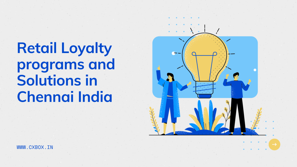 Retail Loyalty programs and Solutions in Chennai India