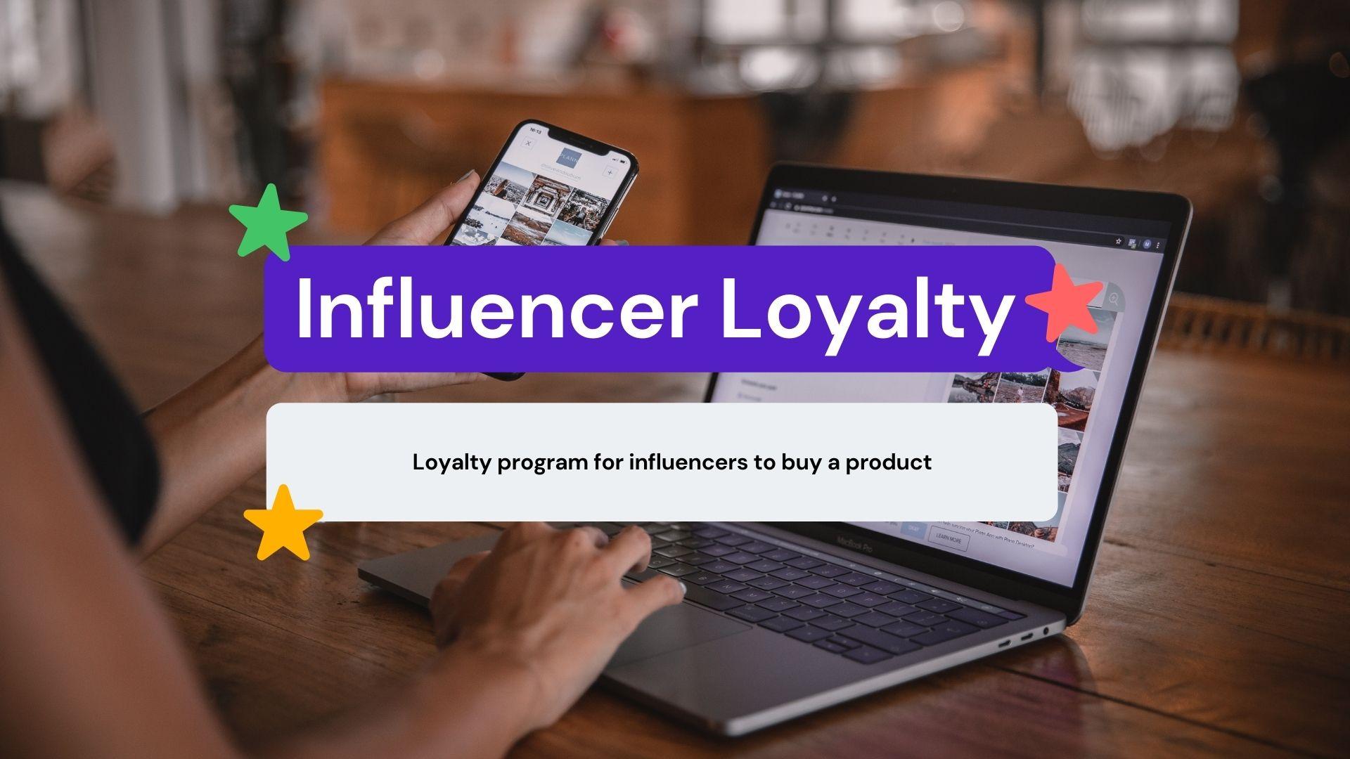 Influencer Loyalty Programs by CXBOX
